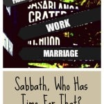 Sabbath, Who Has Time For That?