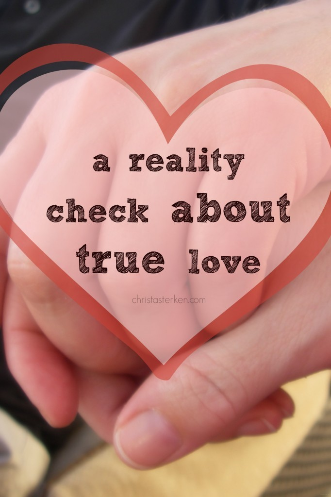 A Reality Check About True Love