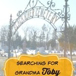 Searching For Grandma Toby