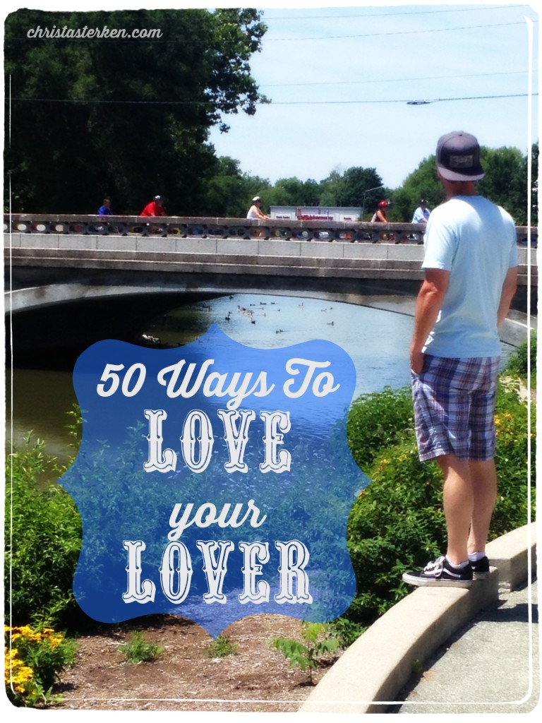 50 Ways To Love Your Lover (even if you don't feel like trying)