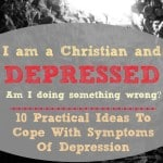 10 Practical Ideas To Cope With Symptoms Of Depression