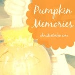 Pumpkin Memories