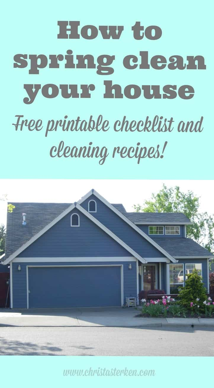 How To Spring Clean Your House Free Printable Checklist And Cleaning Recipes