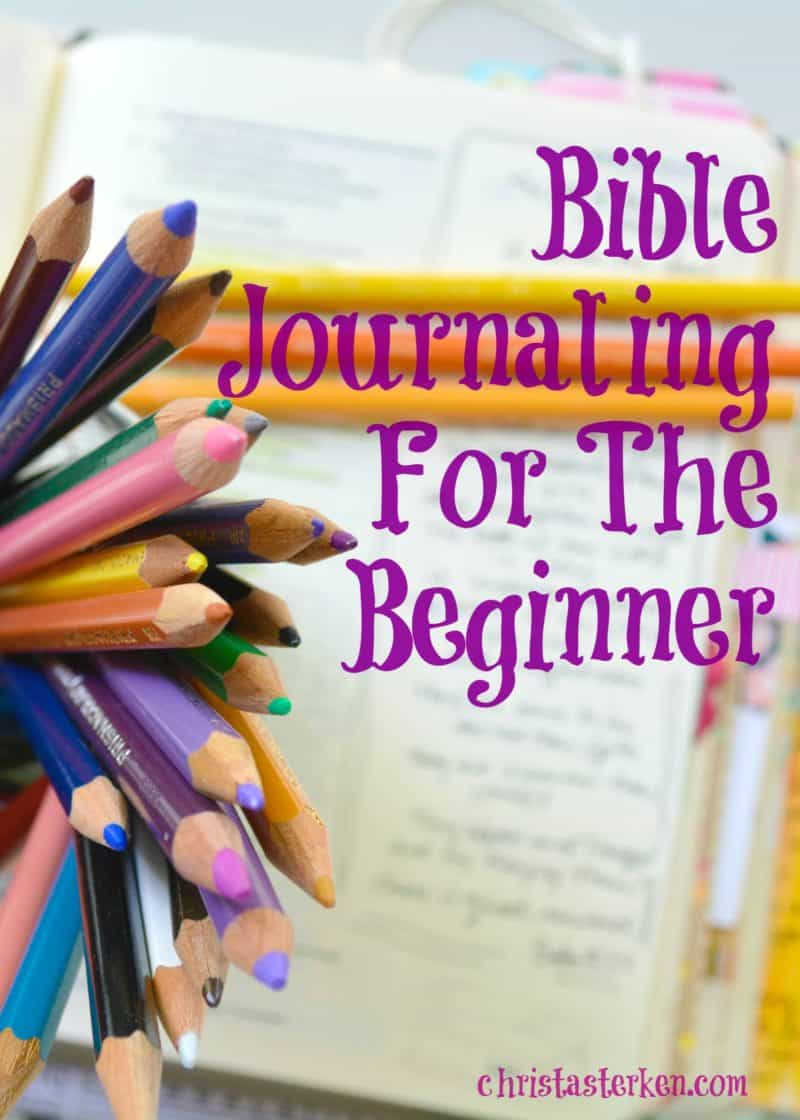 bible journaling for the beginner with easy to follow examples