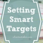 Why setting smart targets helps you accomplish more