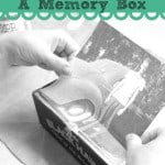 DIY  {How To Create A Memory Box}