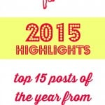 2015 Highlights- A roundup of the top 15 posts of the year