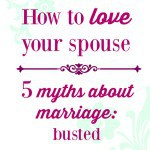 5 myths about marriage: busted