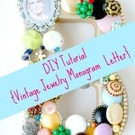 DIY Tutorial {Vintage Jewelry Monogram  Letter}
