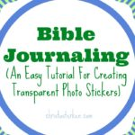 Bible Journaling (An Easy Tutorial)