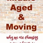 Middle Aged And Moving: Why we are choosing a new adventure