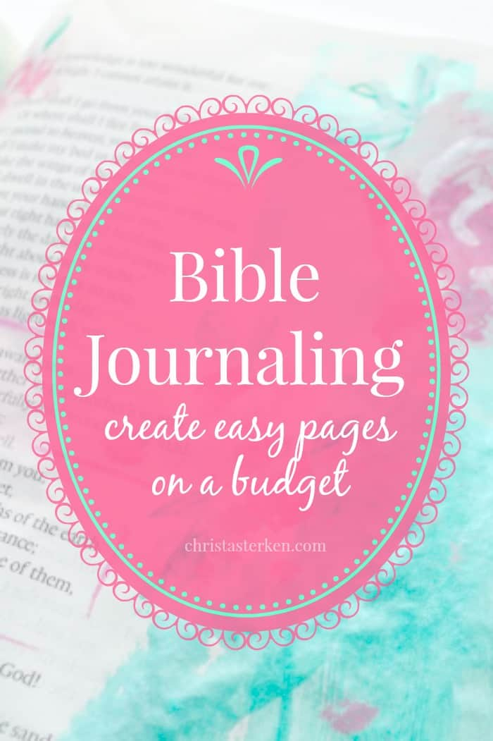 bible journaling {create easy pages on a budget} www.christasterken.com