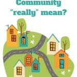 "What does Community ""really"" mean?"