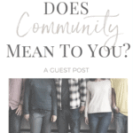 What does community mean to you?