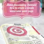 Bible Journaling {How to do a simple watercolor paint page}