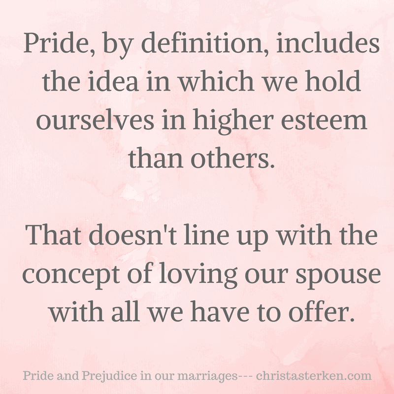 Pride And Prejudice In Our Marriages