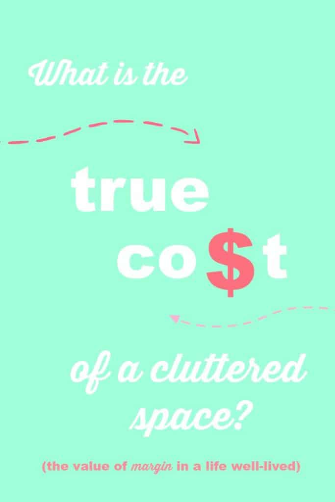 What is the true cost of a cluttered space?