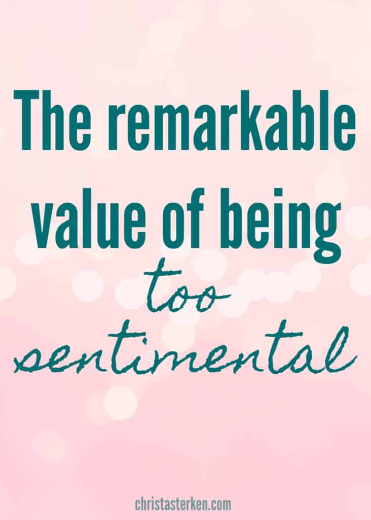 """The remarkable value of being """"too sentimental"""" ---Sure, these are just things, and not the things that matter most. But they ARE the things that prompt gratitude and hope and remembrance of struggle and triumph. They recall days of childhood dreams and adult perspective. They are pieces of history that pass on one woman's love for her life and celebration of her people."""
