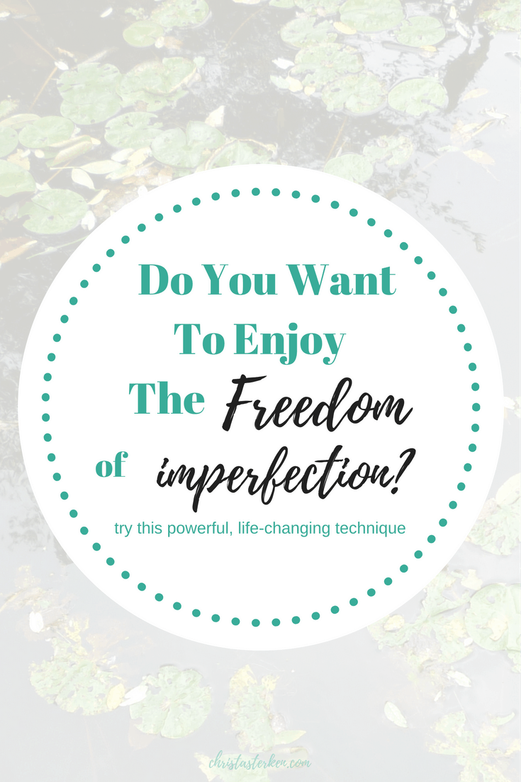 "Do You Want To Enjoy The Freedom Of Imperfection? Changing our thought patterns is where we put the ""recovering"" in front of ""perfectionist"". It is a process, but one of the most powerful ones we can spend our time investing in."